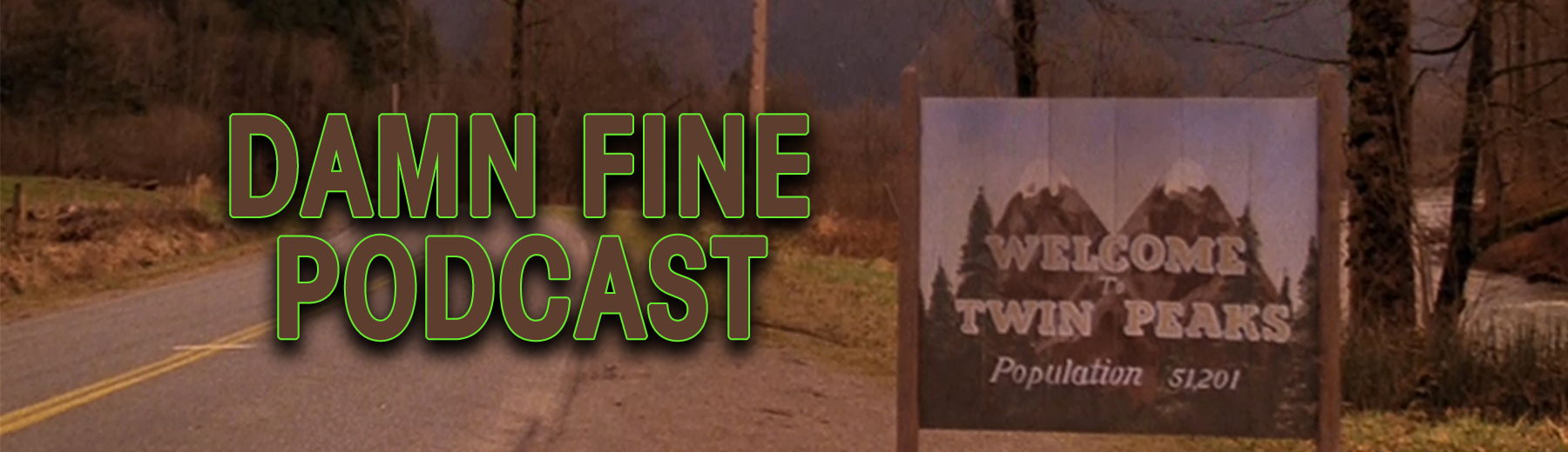 Damn Fine Podcast - A Twin Peaks Podcast